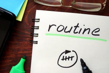 Make it a routine